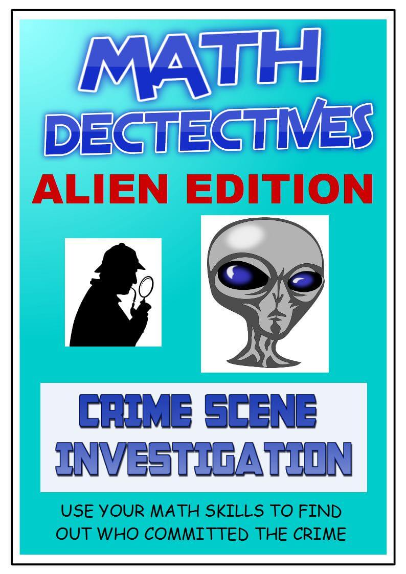 CSI Math Activity: Alien Mystery | Math Activities